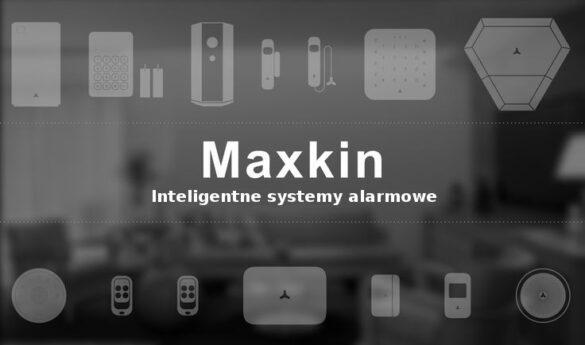 Inteligentne systemy alarmowe Maxkin