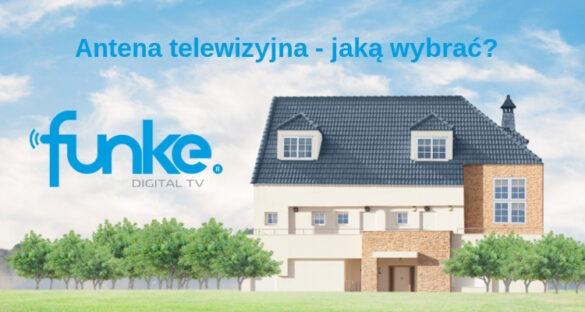 Antena telewizyjna jak wybrać