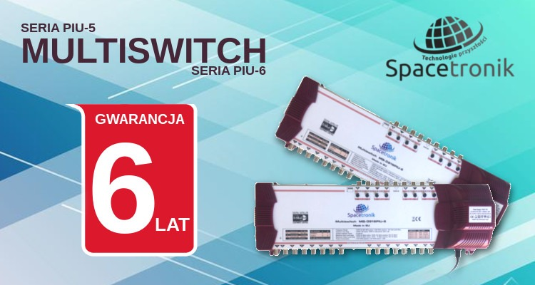 Multiswitch Spacetronik seria PIU-5 oraz PIU-6
