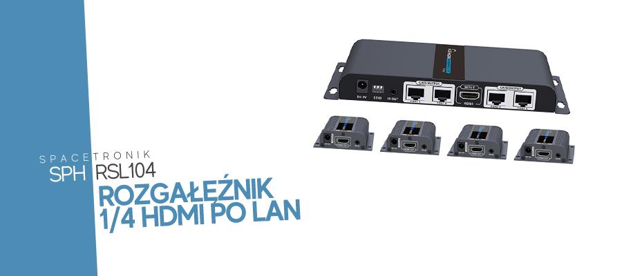 Spacetronik SPH-RSL104 – Rozgałęźnik HDMI 1/4 po LAN