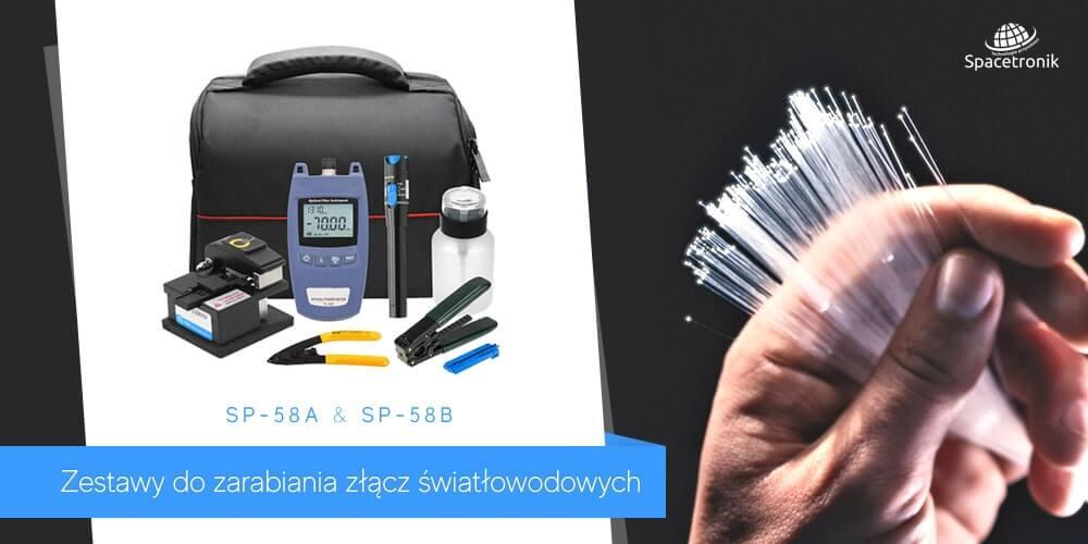 SP-58A & SP-58B – Zestawy do zarabiania złącz światłowodowych