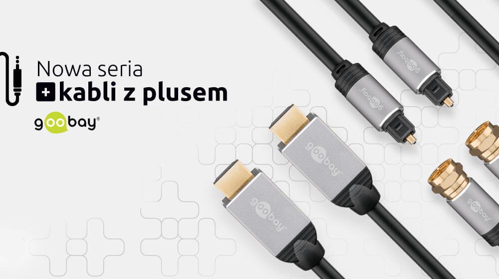 Cables are coming! – Nadchodzi marka Goobay Plus!
