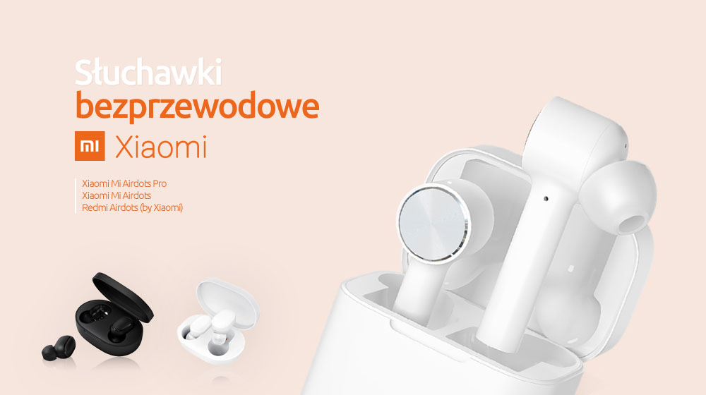 Słuchawki bezprzewodowe Xiaomi Mi Airdots Pro, Mi Airdots & Redmi Airdots
