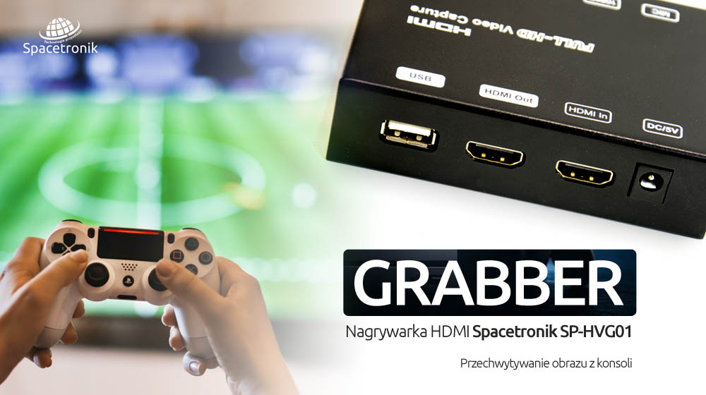 Przechwytywanie obrazu z konsoli – Grabber HDMI Spacetronik SP-HVG01