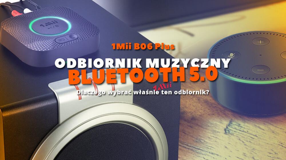 Odbiornik muzyczny bluetooth 5.0 1Mii B06 Plus nowej generacji
