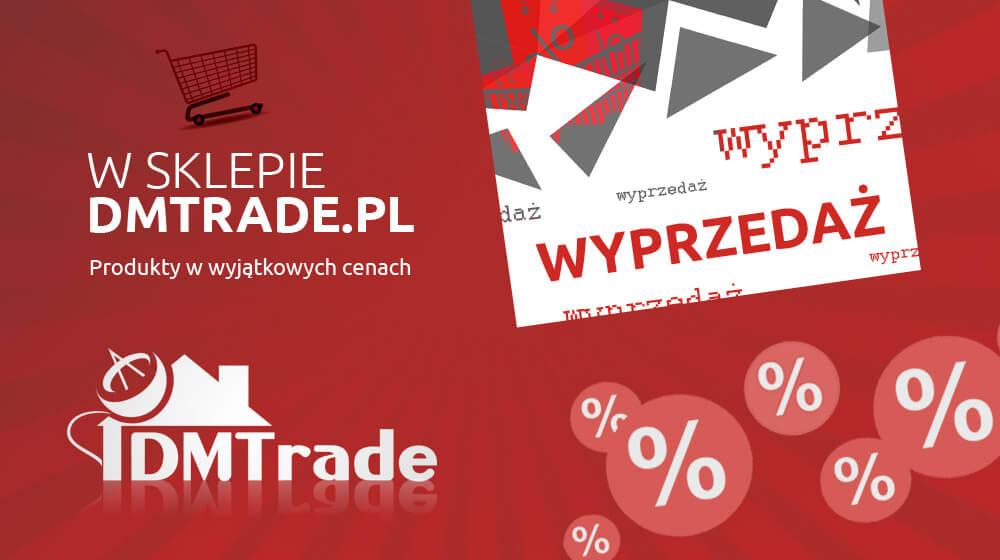 Wielka wyprzedaż w DMTrade.pl – produkty w wyjątkowych cenach