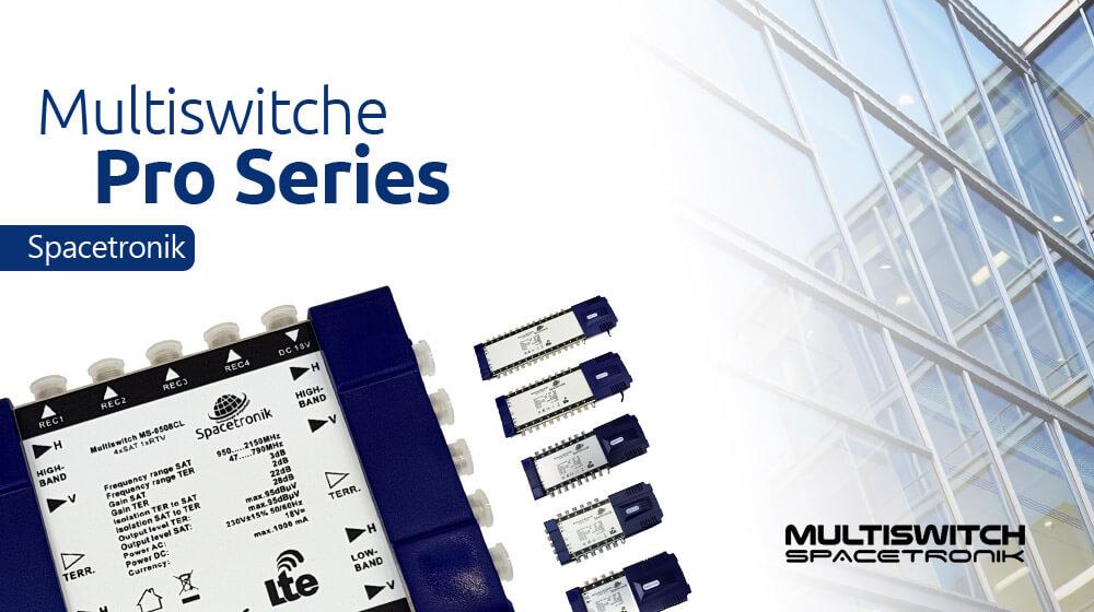 Multiswitche Spacetronik Pro Series MS-05xx