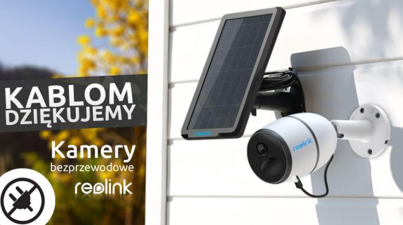Kamery Reolink bezprzewodowe na baterie