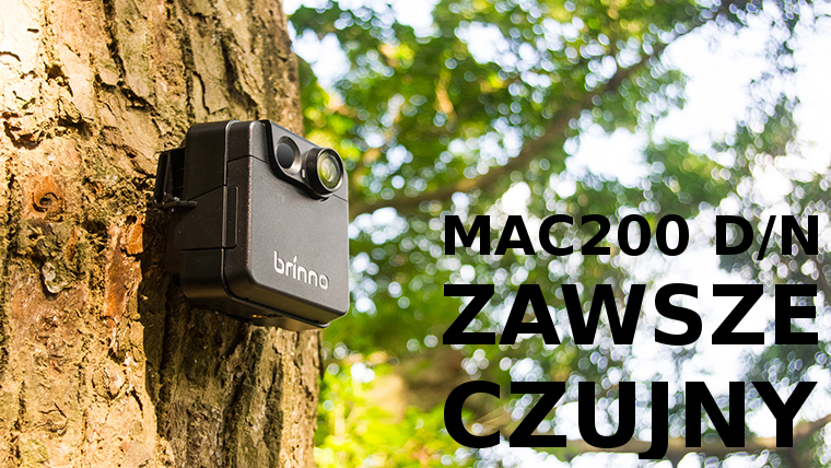 Brinno MAC200 D/N na tropie… afery ekologicznej!