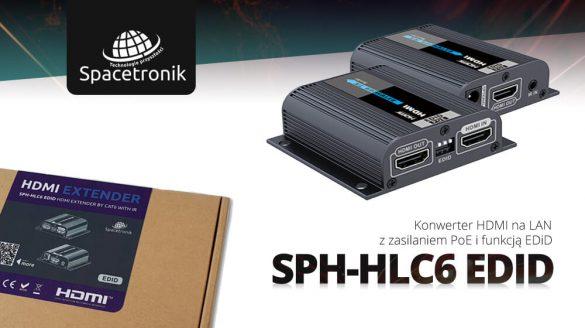 Blog SPH-HLC6 Edid PoE