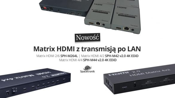 Matrix HDMI Spacetronik