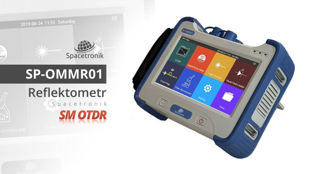 Spacetronik SP-OMMR01 czyli optyczny reflektometr