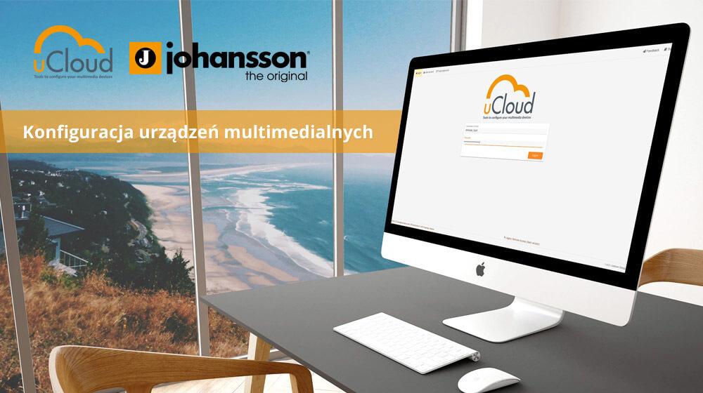 uCloud – konfiguracja urządzeń multimedialnych Johansson