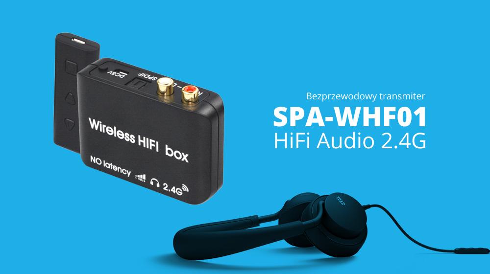Niech kabel Cię nie ogranicza – transmiter HiFi audio Spacetronik SPA-WHF01