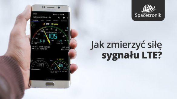Sieć LTE jak zmierzyć siłę sygnału