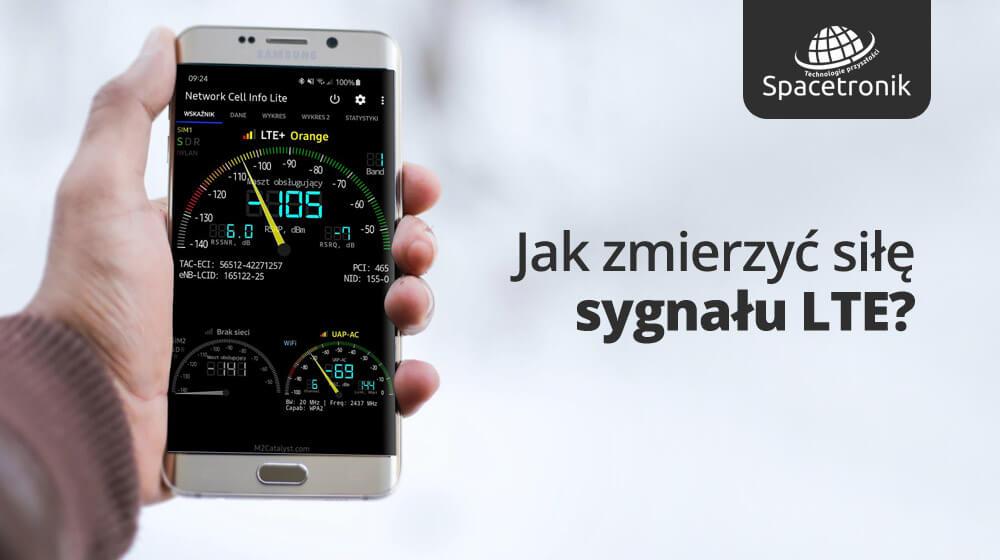 Jak zmierzyć siłę sygnału LTE?