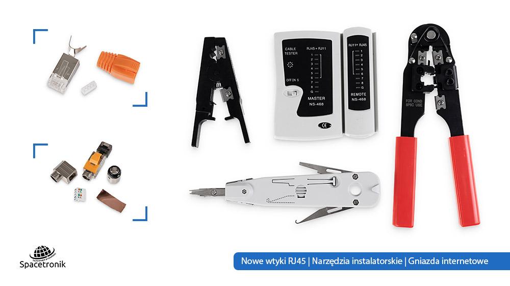 Nowe wtyki RJ45   Narzędzia instalatorskie   Gniazda internetowe