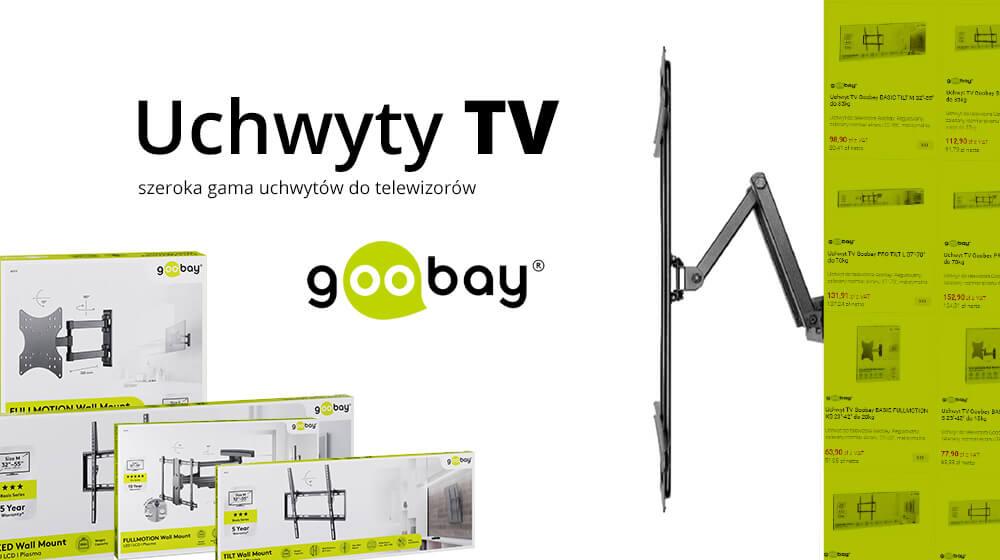 Wieszamy telewizor na uchwytach Goobay – poznajcie nowe serie BASIC i PRO