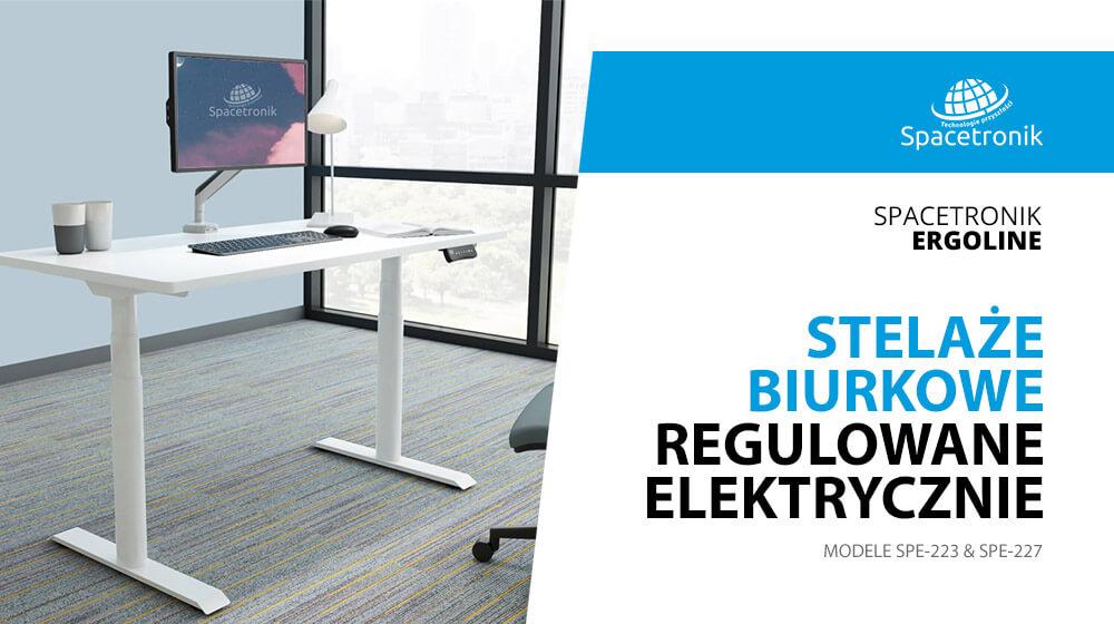 Stelaże biurkowe regulowane elektrycznie SPE-227 & SPE-223